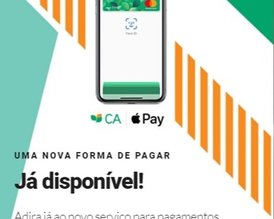 Crédito Agrícola, o 1º Banco Português a disponibilizar o Apple Pay